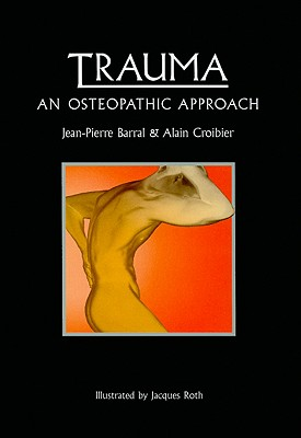 Trauma By Barral, Jean-Pierre/ Croibier, Alain
