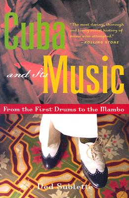 Cuba And Its Music By Sublette, Ned